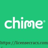 Chime 4.38.10186 Crack & Serial Keygen Free Download 2021